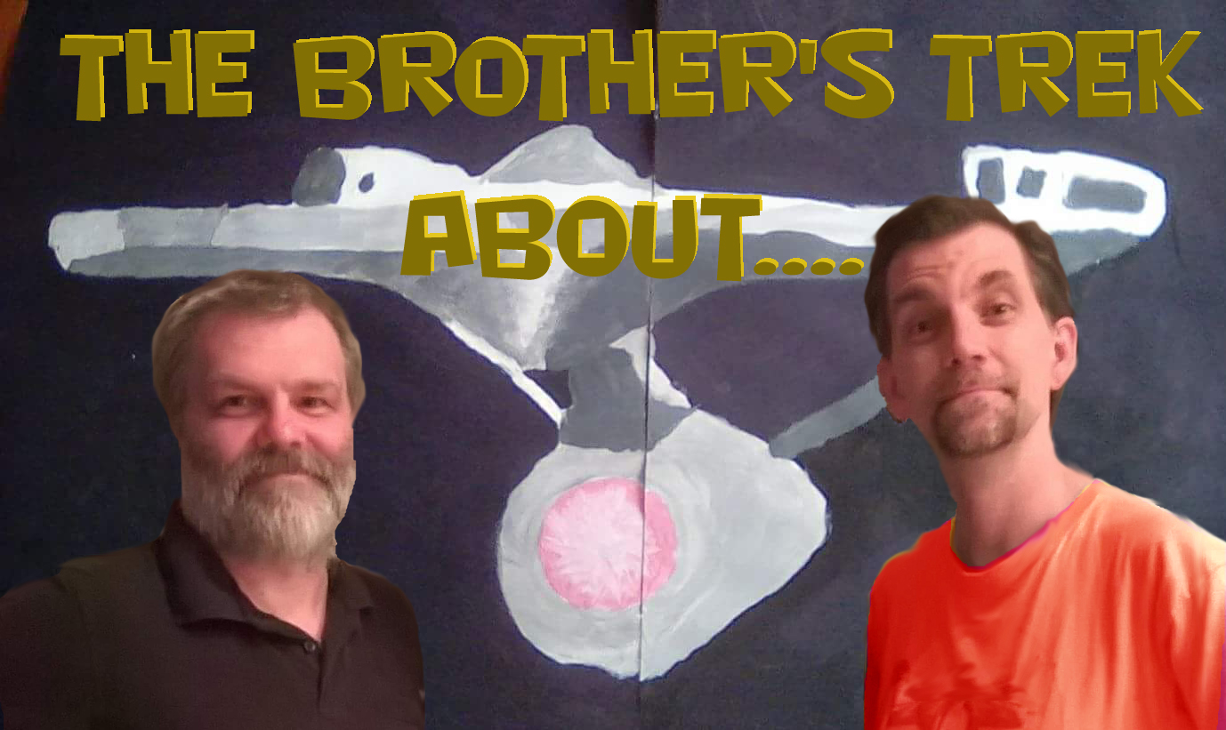 The Brothers Trek ABOUT…